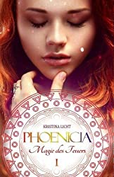Phoenicia: Magie des Feuers (Phoenicia Chroniken)