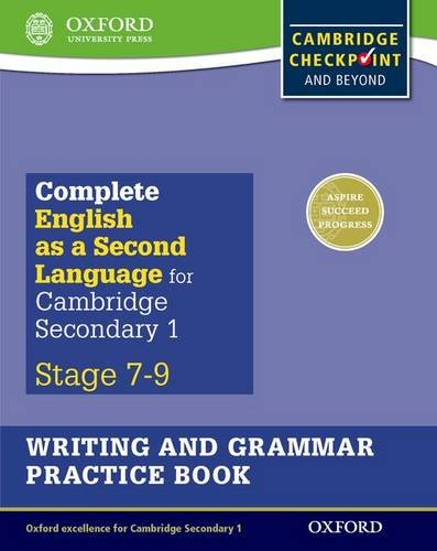 Complete English as a Second Language for Cambridge Lower Secondary Writing and Grammar Practice Book (Cie Igcse Complete)
