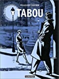 Tabou | Pellejero (1952-....). Auteur