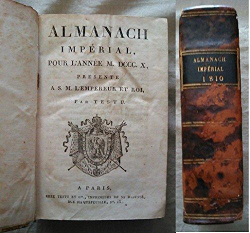 Almanach impérial pour l'année 1810, présenté à s. m. l'empereur et roi.