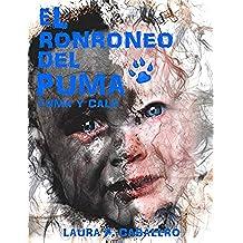 El Ronroneo del Puma1 (Yuma y Cala).: Novela Saga de Fantasía |  Animales Fantásticos |  Amor.  (Yuma y Cala el ronroneo del puma 1)