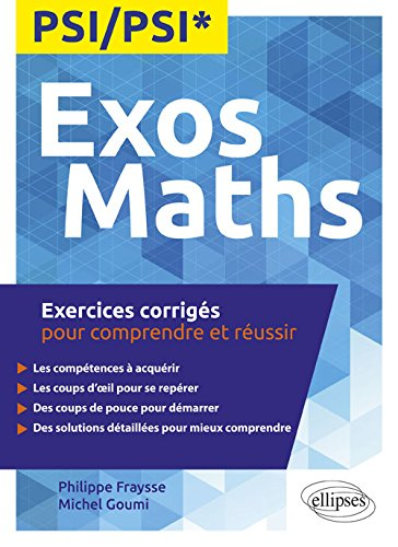 Maths PSI/PSI* - Exercices corrigs pour comprendre et russir