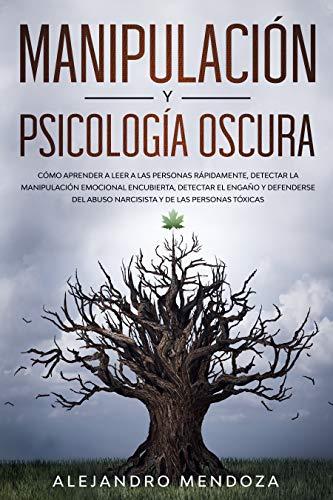 Manipulación y Psicología Oscura: Cómo aprender a leer a las ...