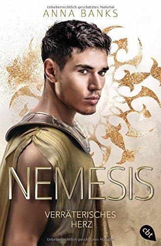 Nemesis - Verräterisches Herz (Die Nemesis-Reihe, Band 2)