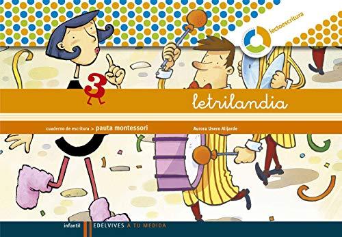 Letrilandia Lectoescritura cuaderno 3 de escritura (Pauta Montessori) (A tu medida (Entorno lógica matemática)) - 978842