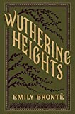 Wuthering Heights (Barnes & Noble Flexibound Editions) by Emily Bronte (2015-12-03)