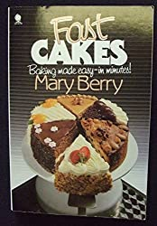 Fast Cakes by Mary Berry (1988-01-01)