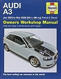 Audi A3 Petrol and Diesel Service and Repair Manual: 03 to 08
