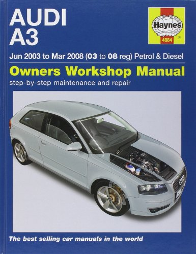 Audi A3 Petrol and Diesel Service and Repair Manual: 03 to 08 (Haynes Service and Repair Manuals)
