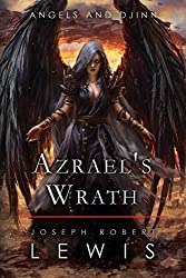 Angels and Djinn, Book 2: Azrael's Wrath (English Edition)