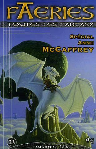 Faeries, N° 23 : Spécial Anne McCaffrey par Michael Whelan
