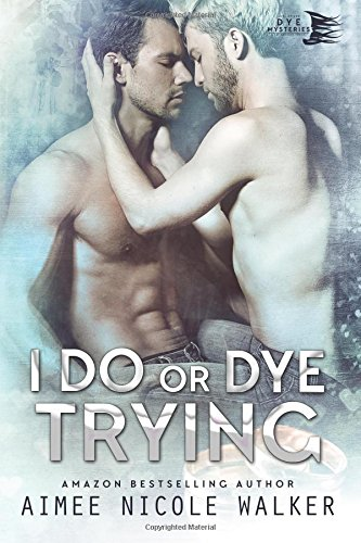 i-do-or-dye-tryng-curl-up-and-dye-mysteries-4-volume-4