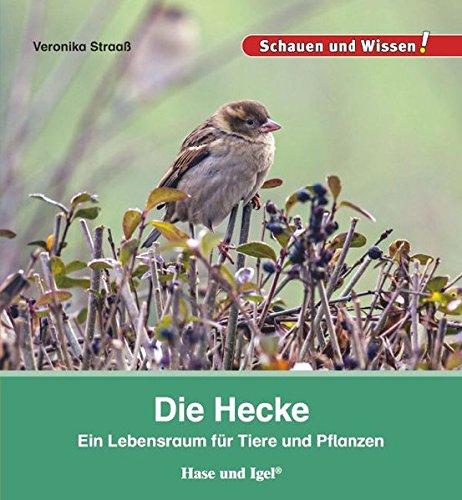 Die Hecke: Schauen und Wissen! (Rasensprenger Tier)