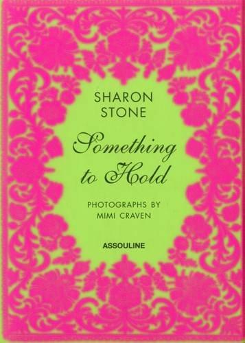 Something to Hold par Sharon Stone