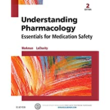 Understanding Pharmacology: Essentials for Medication Safety (English Edition)