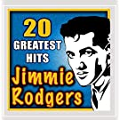 20 Greatest Hits by Jimmie Rodgers