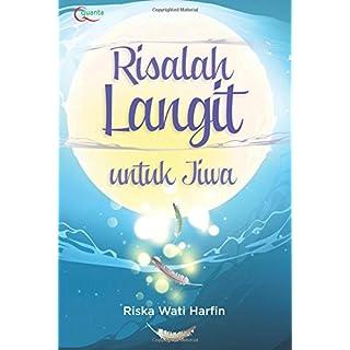 Risalah Langit untuk Jiwa (Indonesian Edition)
