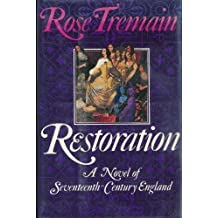 Restoration by Rose Tremain (1990-04-26)