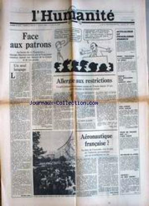 HUMANITE (L') [No 10157] du 22/04/1977 - FACE AUX PATRONS - ALLERGIE AUX RESTRICTIONS - AERONAUTIQUE FRANCAISE - PROGRAMME COMMUN - ROME - VIOLENCE A L'UNIVERSITE - UN MORT - TOUR DE FRANCE- SEVESO - LE MAL COURT. par Collectif