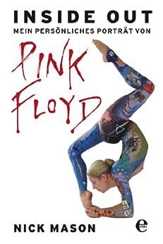 Inside Out: Mein persönliches Porträt von Pink Floyd von [Mason, Nick]