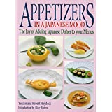 Appetizers in a Japanese Mood: The Joy of Adding Japanese Dishes to Your Menus