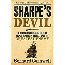 Sharpe's Devil: Napoleon and South America, 1820–1821 (The Sharpe Series, Book 21)