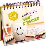 Lass dich nicht stressen 2019: Tischkalender mit Wochenkalendarium