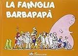 La famiglia Barbapapà. Ediz. illustrata: 2