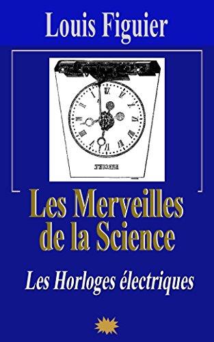 Les Merveilles de la science/Les Horloges électriques