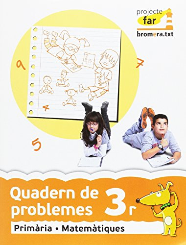 Quadern de problemes 3: Matemàtiques. Segon cicle de Primària. 3r curs (Projecte Far) - 9788490260029