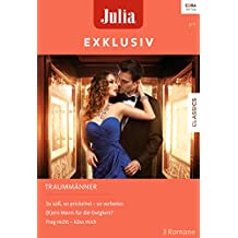 Julia Exklusiv Band 280 (German Edition)
