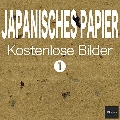 JAPANISCHES PAPIER Kostenlose Bilder 1 BEIZ images - Kostenlose ...