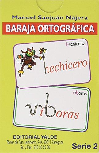Baraja ortografica 2 (5-12 años) por Manuel Sanjuan Najera