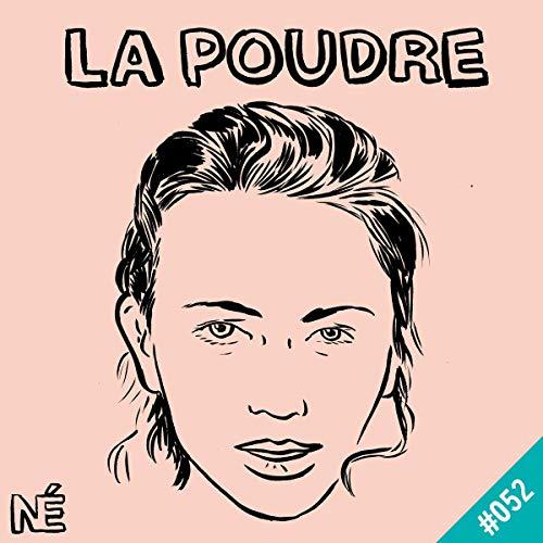 Couverture du livre Céline Sallette: La Poudre 52