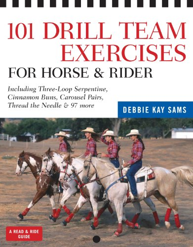 101 Drill Team Exercises for Horse & Rider: Including Three-Loop Serpentine, Cinnamon Buns, Carousel Pairs, Thread the Needle & 97 more (Read & Ride) (English Edition)