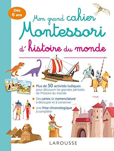 Mon grand cahier Montessori d'histoire du monde