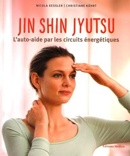 Jin Shin Jyutsu : L'auto-aide par les circuits énergétiques