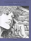 Tendre Violette, L'Intégrale - tome 2 - Tendre Violette tome 2 (Intégrale N/B) (Edition spéciale)
