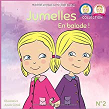 Jumelles: En balade