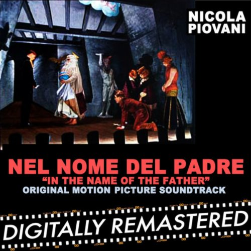 Nel Nome del Padre - In The Name of The Father (Original Motion Picture Soundtrack)