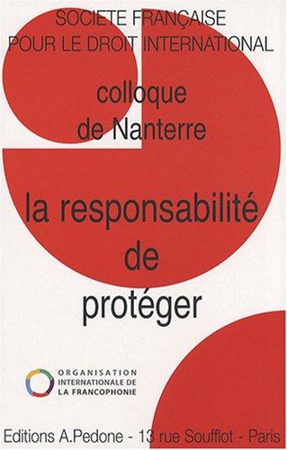 La responsabilité de protéger : Colloque de Nanterre par