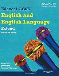 Edexcel GCSE English and English Language Extend Student Book (Edexcel GCSE English 2010)