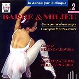 La danse par le disque, vol. 2 : Barre & Milieu, Cours niveaux moyen & avancé