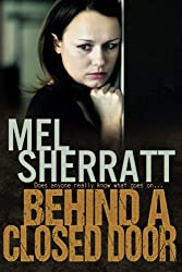 Behind a Closed Door: 2 (The Estate Series) by Sherratt, Mel (2013) Paperback