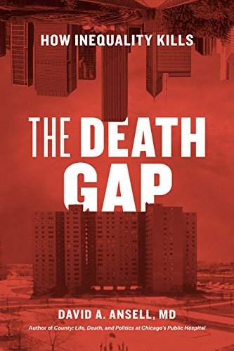 The Death Gap : How Inequality Kills