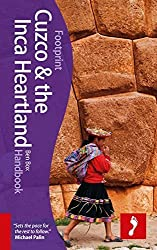 Cuzco & Inca Heartland Handbook (Footprint - Handbooks) Fifth edition by Box, Ben (2011) Gebundene Ausgabe