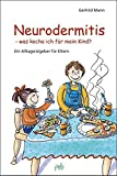 Neurodermitis, was koche ich für mein Kind? Ein Alltagsratgeber für Eltern