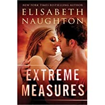 [(Extreme Measures)] [ By (author) Elisabeth Naughton ] [July, 2014]