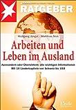 Arbeiten und Leben im Ausland: Auswandern oder Überwintern: alle wichtigen...