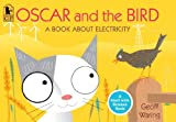 Oscar and the Bird: A Book about Electricity (Start with Science Books (Paperback))